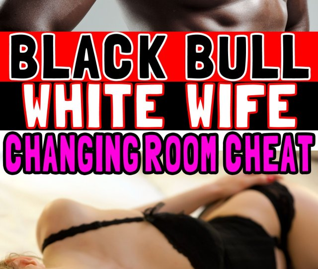 Buy Wife Is Doing Interracial Porn Cheating Wife Black