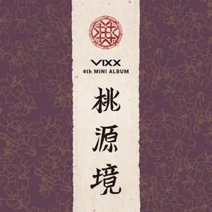 桃源境 - VIXX (빅스) - QQ音樂-千萬正版音樂海量無損曲庫新歌熱歌天天暢聽的高品質音樂平臺!