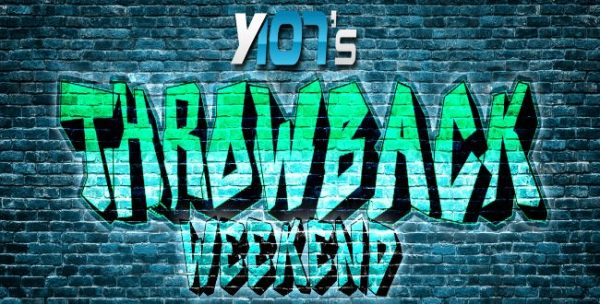 It's a Labor Day Throwback Weekend - Y107 Throwbacks
