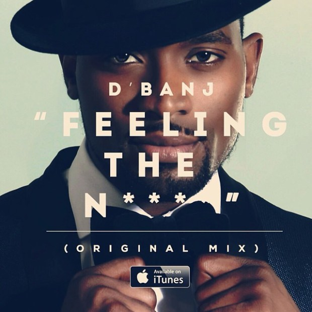 dbanj feeling the n