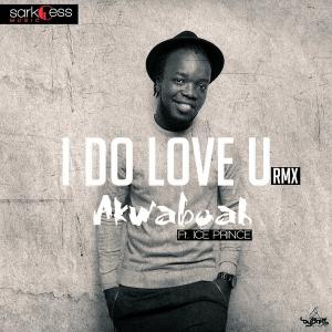 akwaboah-ice-proince-i-d0-love-you-yaa-somuah