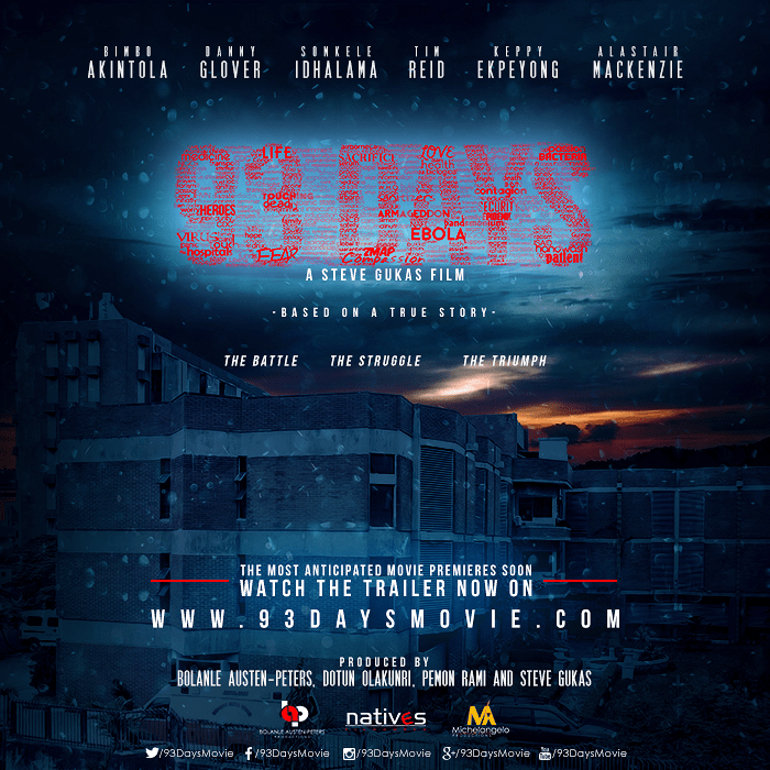 93 Days – The First Ever Movie On EBOLA In Nigeria Is Out.
