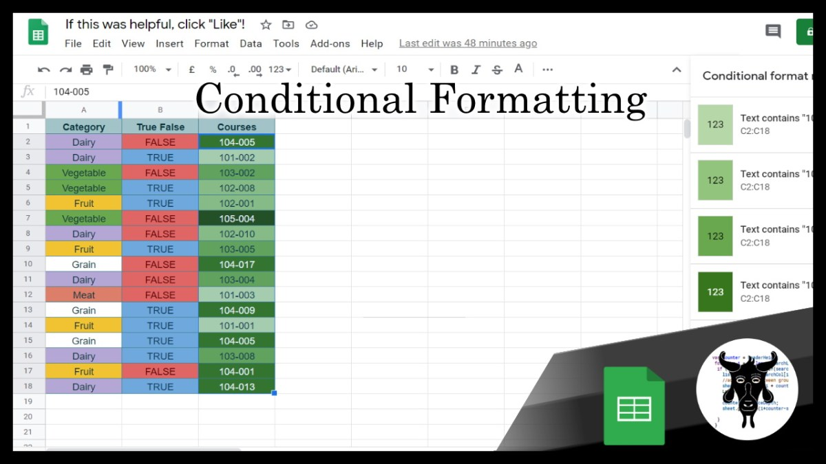 Google Sheets Beginners: Conditional Formatting (09)