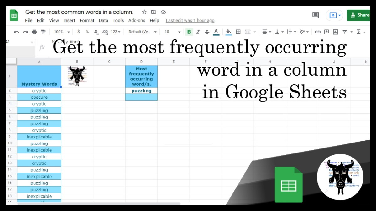 How to get the most frequently appearing words in a column in Google Sheets