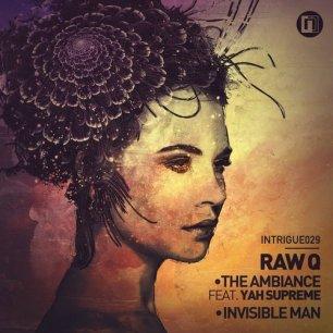 Raw Q ft Yah Supreme: The Ambiance