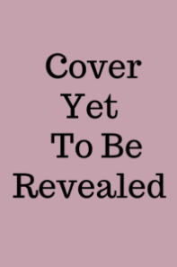 Cover Yet To Be Revealed
