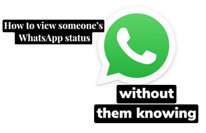 How to view someone WhatsApp status secretly