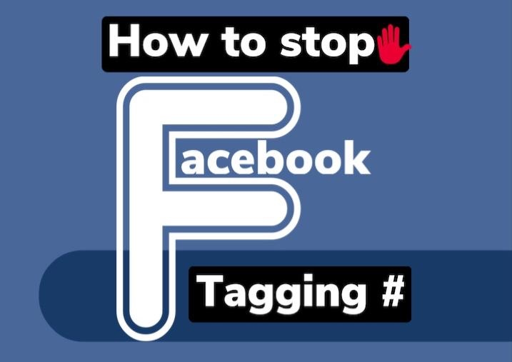 How to prevent someone from tagging you on Facebook