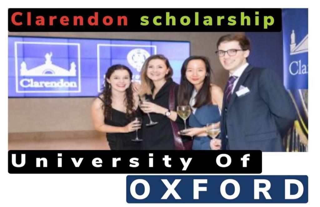 Clarendon Scholarship at University of Oxford 2021-2022