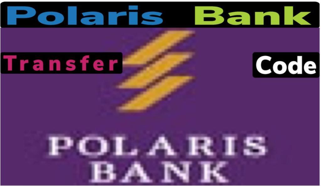 Polaris Bank transfer code: To Do All Transactions