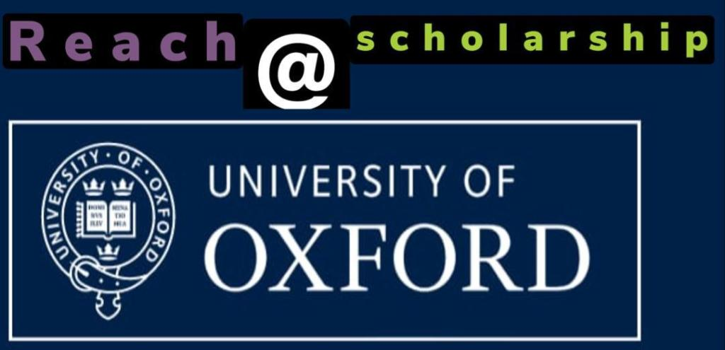 Reach Oxford Scholarships 2021-2022 for underdeveloped Countries