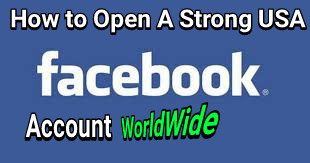How to Create Strong USA Facebook Account in Nigeria