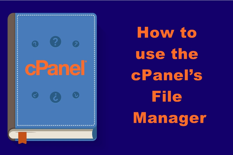 How to Use cPanel's File Manager