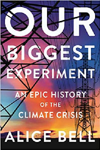 Our Biggest Experiment book cover