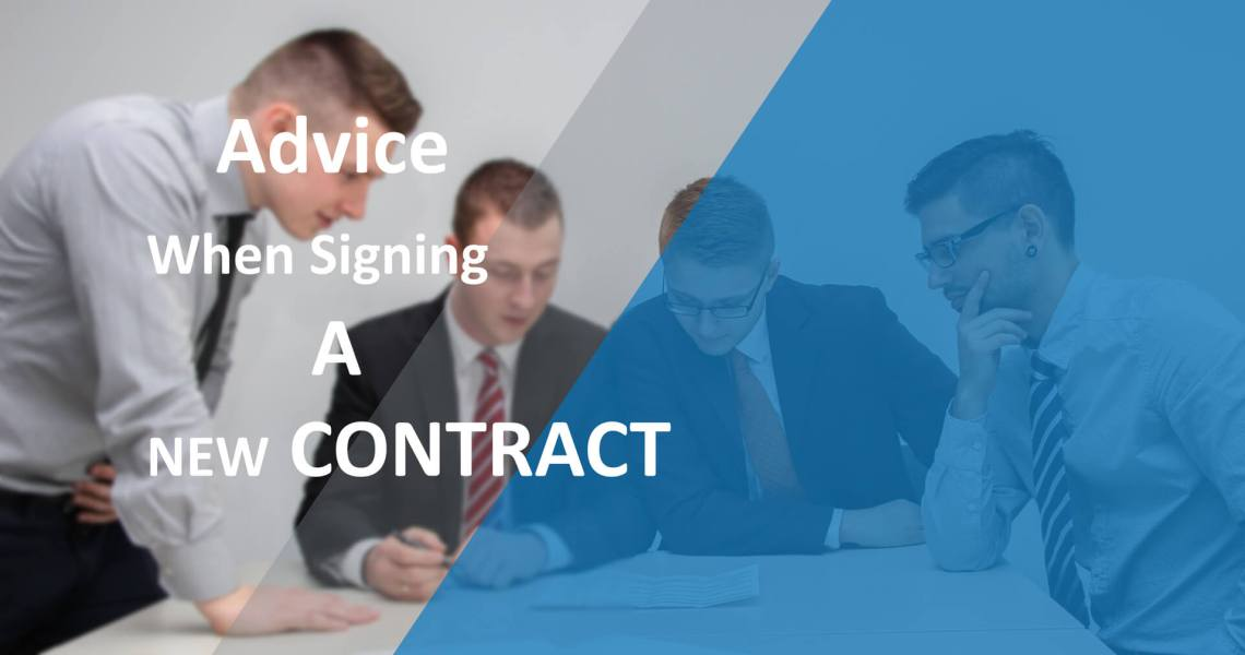 Advice When Signing A New Contract
