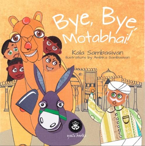 Bye, Bye, Motabhai!
