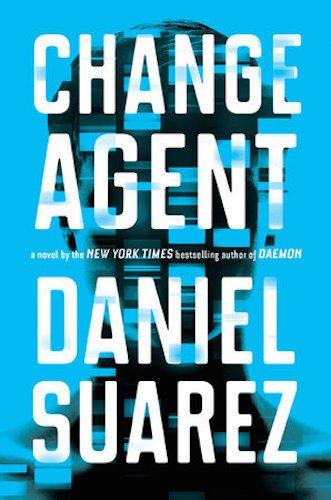 change-agent-by-daniel-suarez