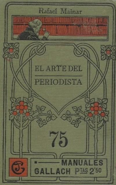 El arte del periodista desde 1906 hasta ahora