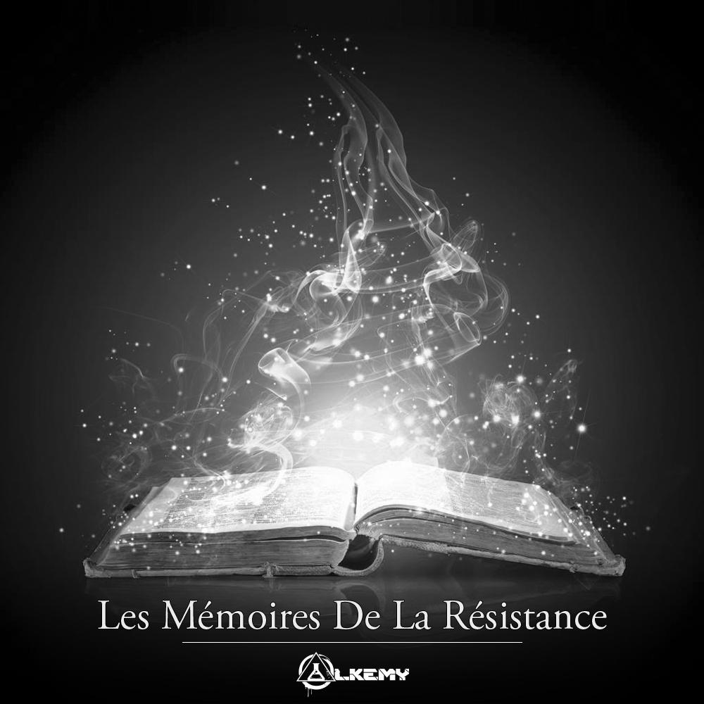 Les Mémoires De La Résistance (ALKEMY - Frenchcore)