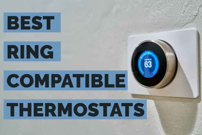 best ring compatible thermostats