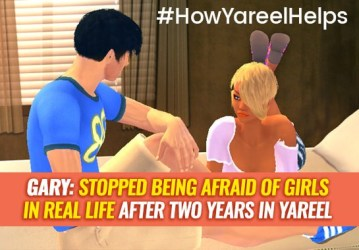 #HowYareelHelps. Gary: stopped being afraid of girls in real life after two years in Yareel