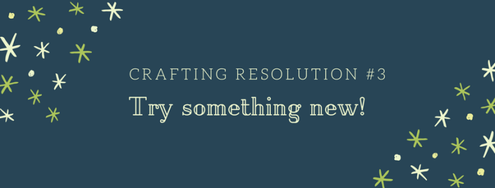 Crafting Resolution 3
