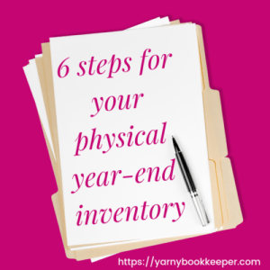 Blog post - 6 Steps for your physical year-end inventory - PLUS - a free worksheet