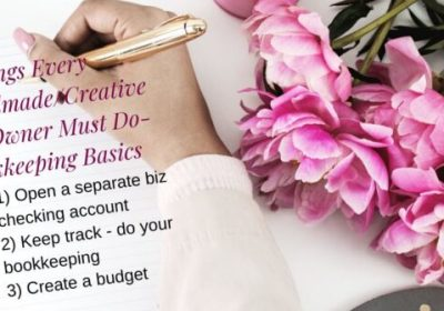 3 Things Every Handmade/Creative Biz Owner Must Do-Bookkeeping Basics