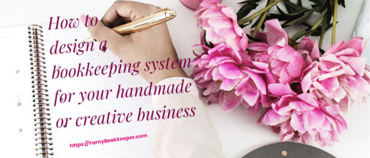 Design a bookkeeping system for your handmade or creative biz course registration begins 10/01/2019.
