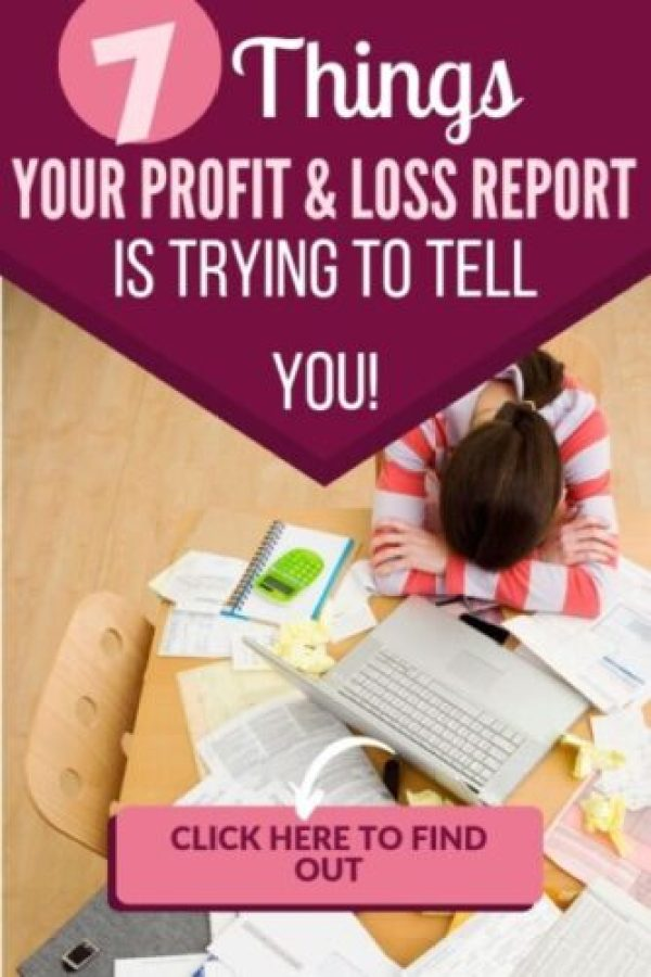 A properly formatted Profit & Loss Report is designed to tell you 7 key things about your handmade or creative business.