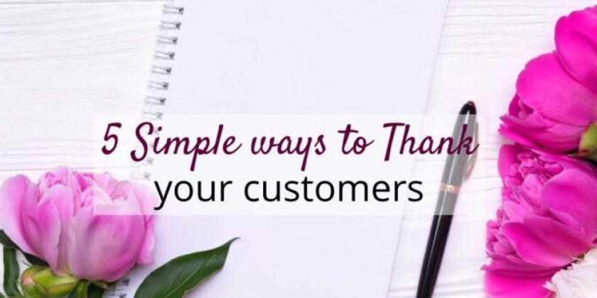 5 Simple ways to thank your customers