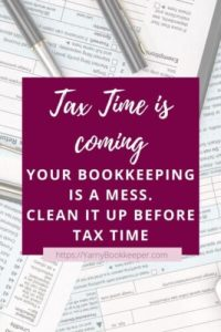 Feeling like your bookkeeping is a MESS? Need to clean it up BEFORE tax time rolls around?  You aren't alone.