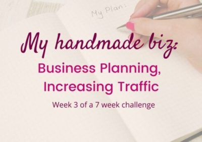 My Handmade Biz-Business Planning, Increasing Traffic