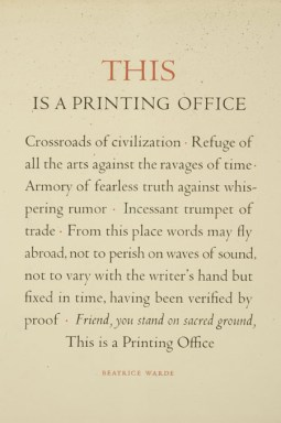"This Is a Printing Office, by Beatrice Warde, 1932. Broadside. ""Set in Centaur and Arrighi types by Westcott & Thomson and reprinted for the Type Directors Club of New York on the occasion of their dinner honoring Mrs. Warde on April 28, 1950"" Graphic Arts Division"