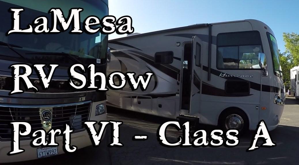 2015 La Mesa RV Show Part 6 – Class A