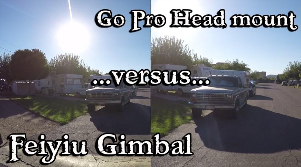 GoPro Head Mount versus Gimbal Chest Mount