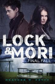 Lock and Mori Final Fall by Heather W Petty