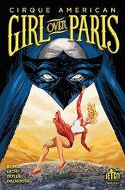 Girl Over Paris #2 by Gwenda Bond