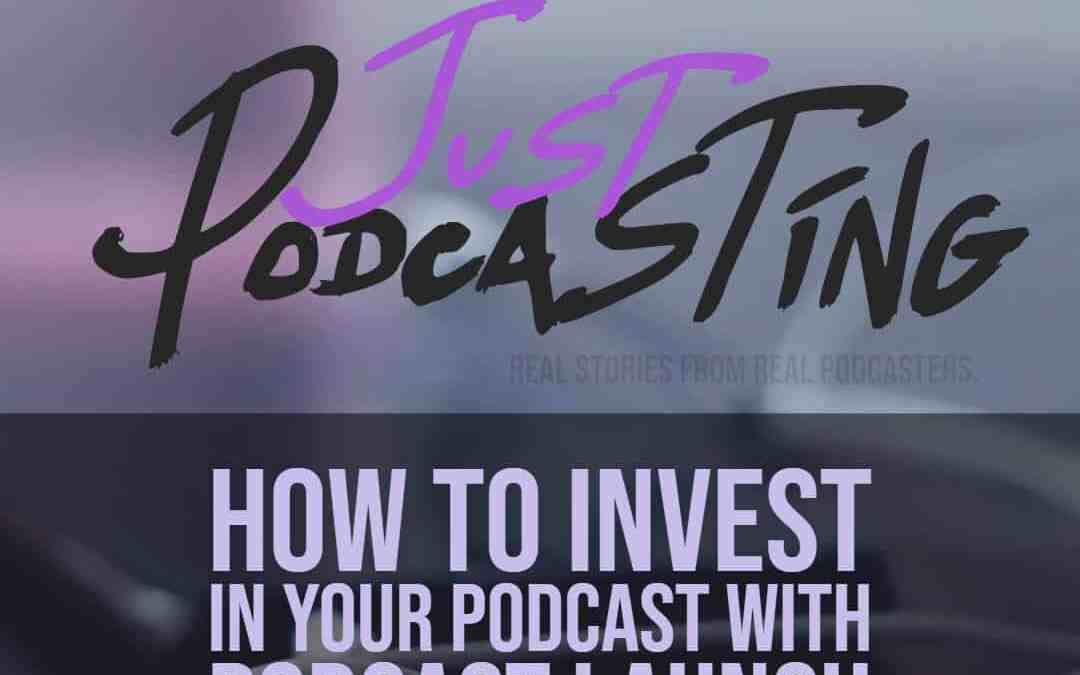 S1E5: How to Invest in Your Podcast with Podcast Launch Consultant Britany Felix