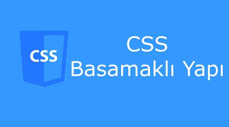 CSS basamaklı yapı