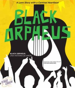 "Poster for A.C.T. Stage Coach's ""Black Orpheus"""