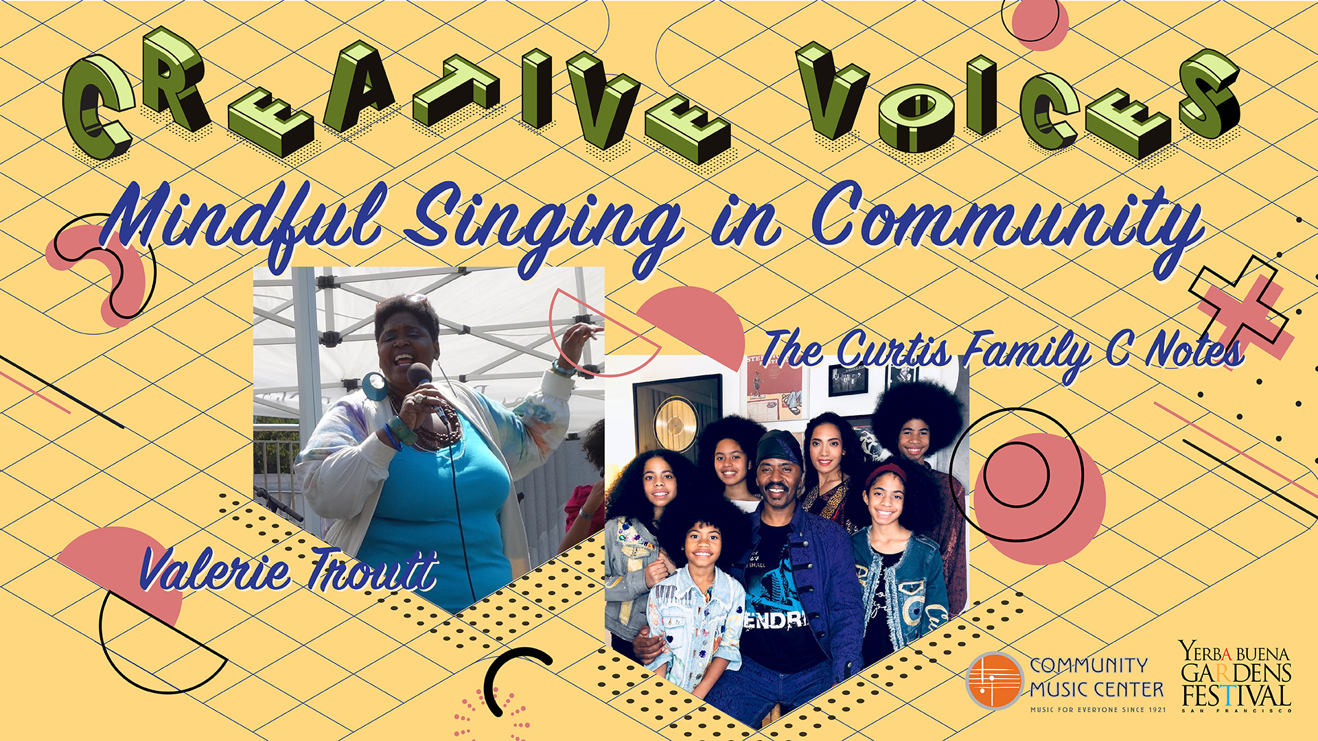 Creative Voices graphic featureing two photos. One photos with Valerie Troutt, singing into a microphone outdoors. The other photo shows seven members of the Curtis Family C Notes smiling.