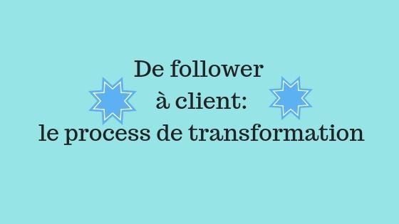De followers à clients