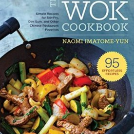 The Essential Wok Cookbook