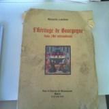 L'HERITAGE DE BOURGOGNE