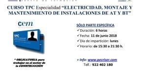 CURSO TPC DE 6 HORAS DE ELECTRICIDAD, MONTAJE Y MANTENIMIENTO DE INSTALACIONES DE AT Y BT