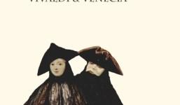 """""""Serenísima"""" Concierto Vivaldi&Venecia por """" El Afecto Ilustrado"""""""