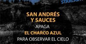 Apaga la Luz y Enciende las Estrellas en San Andrés y Sauces