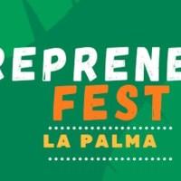 Entrepreneurs Fest La Palma 2019. Viernes 26 de julio