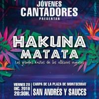 """Los Jóvenes Cantadores presentan """"Hakuna Matata, Grandes Éxitos de los Clásicos Cuentos"""" en San Andrés y Sauces"""